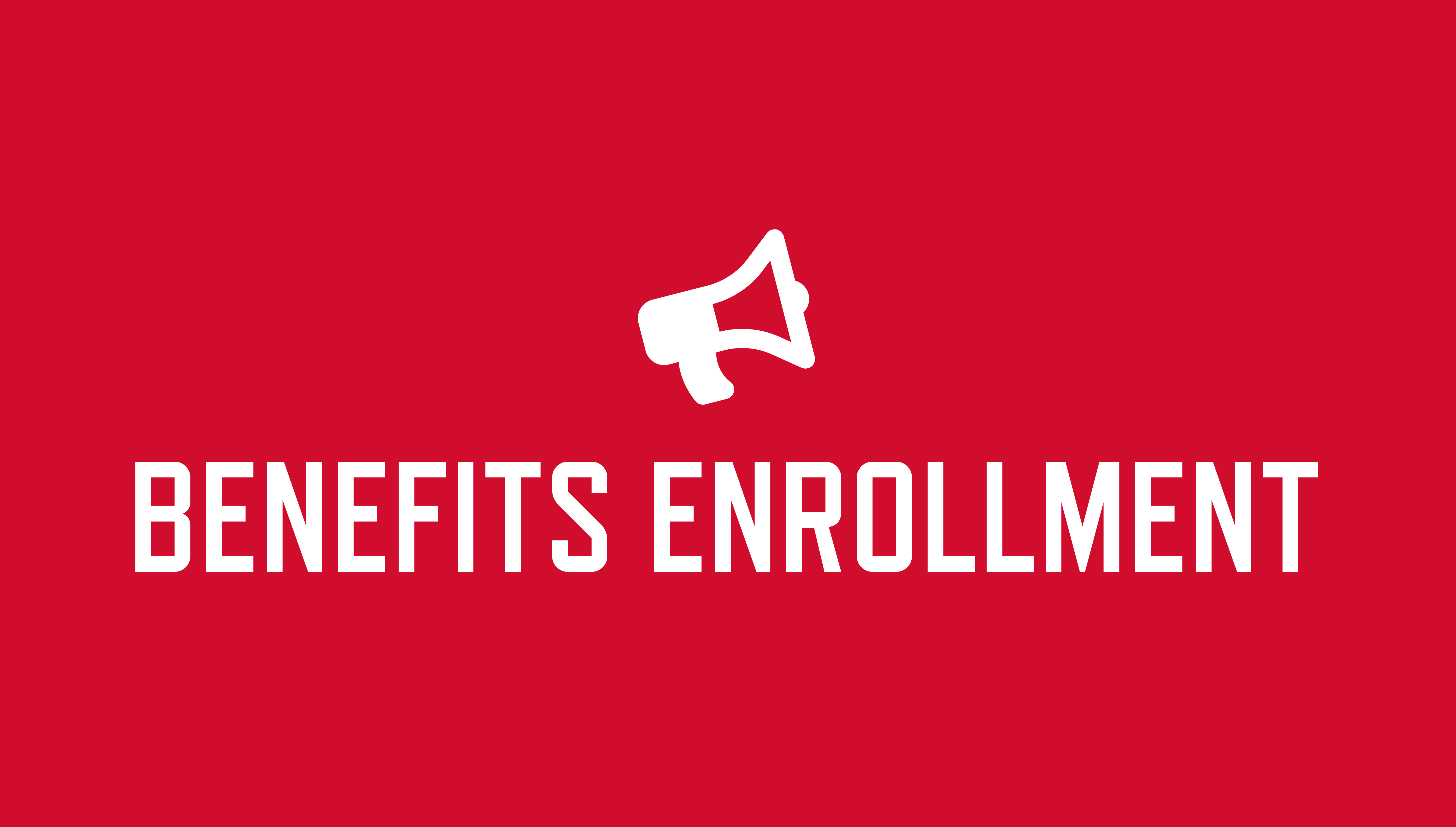 "Graphic with red background, megaphone icon and words ""benefits enrollment"""